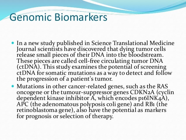Genomic Biomarkers   In a new study published in Science Translational Medicine  Journal scientists have discovered that ...