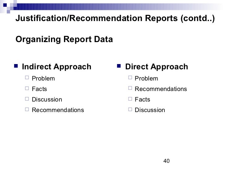 Recommendation and justification reports