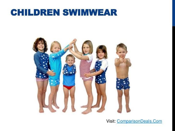 CHILDREN SWIMWEAR               Visit: ComparisonDeals.Com