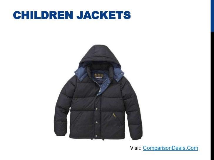 CHILDREN JACKETS               Visit: ComparisonDeals.Com