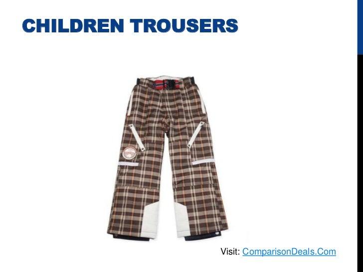 CHILDREN TROUSERS               Visit: ComparisonDeals.Com