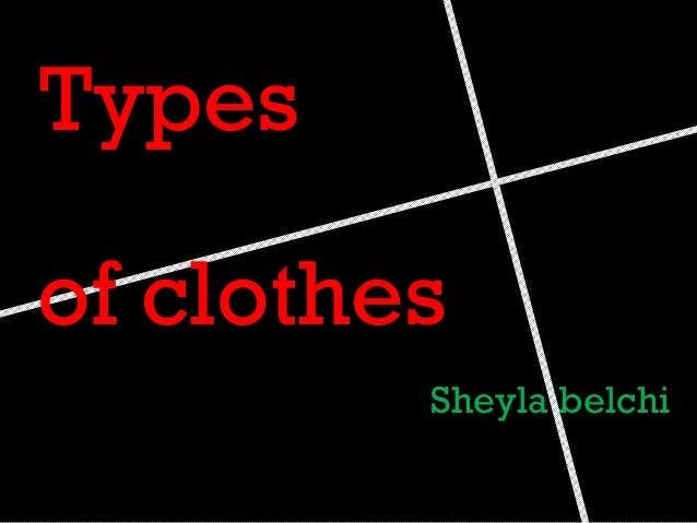 Types of clothes Sheyla belchi
