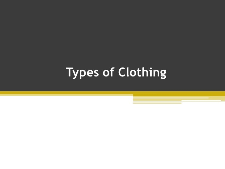Types of Clothing