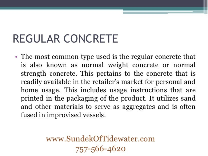 Types Of Concrete : Types of concrete