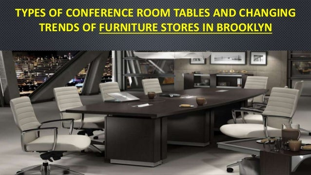 Types Of Conference Room Tables And Changing Trends Of Furniture Stor