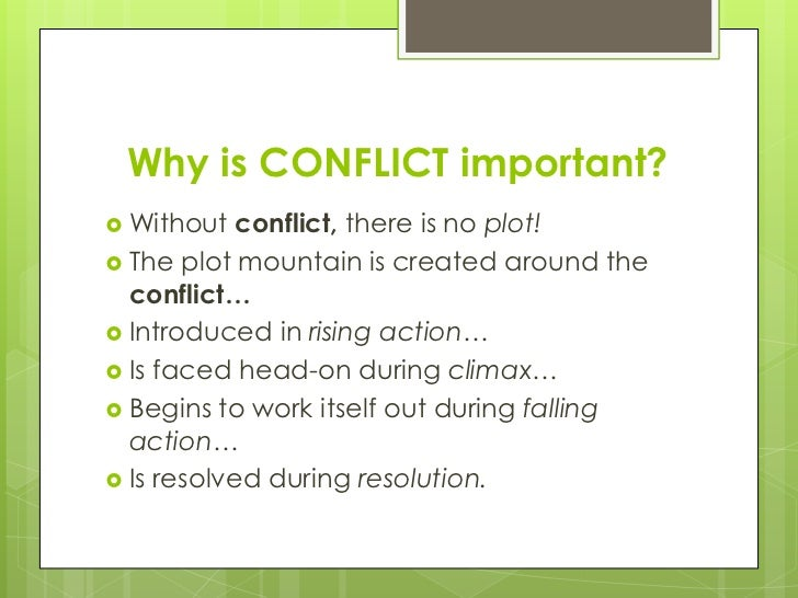 the importance of conflict as a necessary element in any literary work Elements of story or fiction - character, setting, plot, point of view, style, tone, theme elements of fiction and elements of story in general can be used by the reader to increase their enjoyment and understanding of different literary pieces.