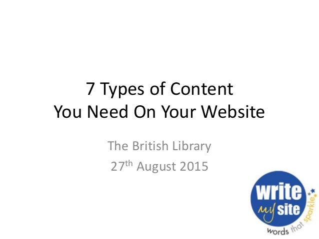 7 Types of Content You Need On Your Website The British Library 27th August 2015