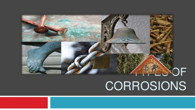 TYPES OF CORROSIONS