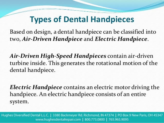 Types Of Dental Handpiece By Hughes Diversified Dental