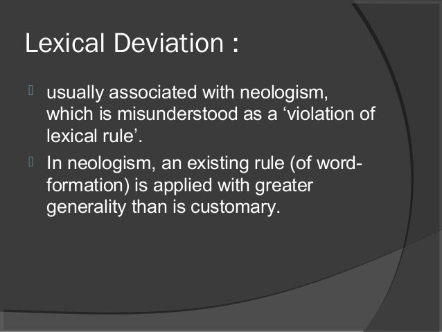 lexical deviation Grammatical deviations are examples of lexical deviation grammatical deviations in samuel beckett's waiting for godot 751.