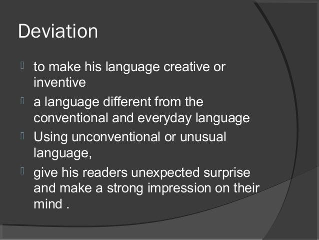 examples of deviation in stylistics