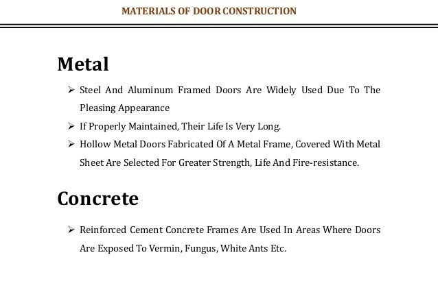 Metal  Steel And Aluminum Framed Doors Are Widely Used Due To The Pleasing Appearance  If Properly Maintained, Their Lif...