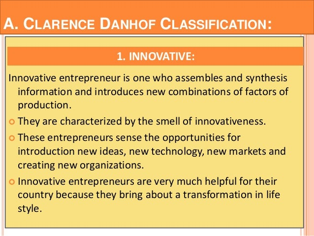 write a short note on types of entrepreneurs as classified by danhof