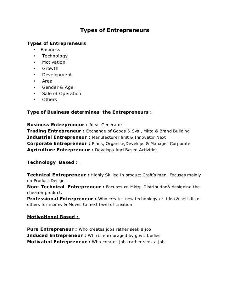 Types of Entrepreneurs  Types of Entrepreneurs   • Business   •  Technology   •  Motivation   •  Growth   •  Development  ...