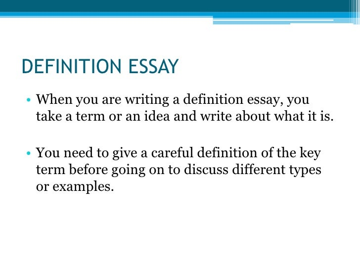 meaning of essay and types Definition essay: points writers should consider to make it great how to write   a broad type contains issues that are not referents of the concept it is different.