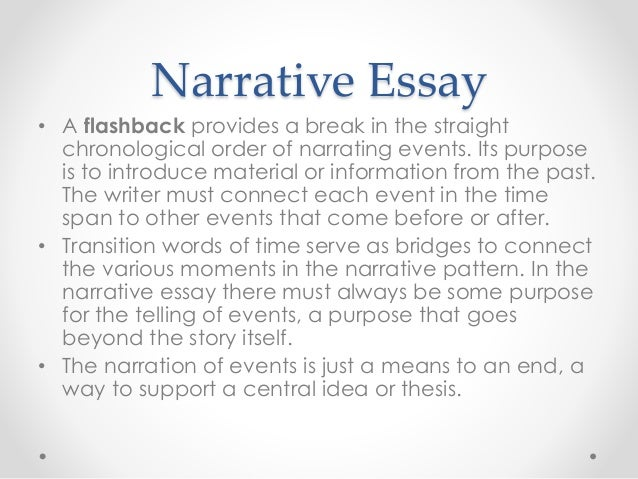 types of essays 6 narrative essay • a flashback