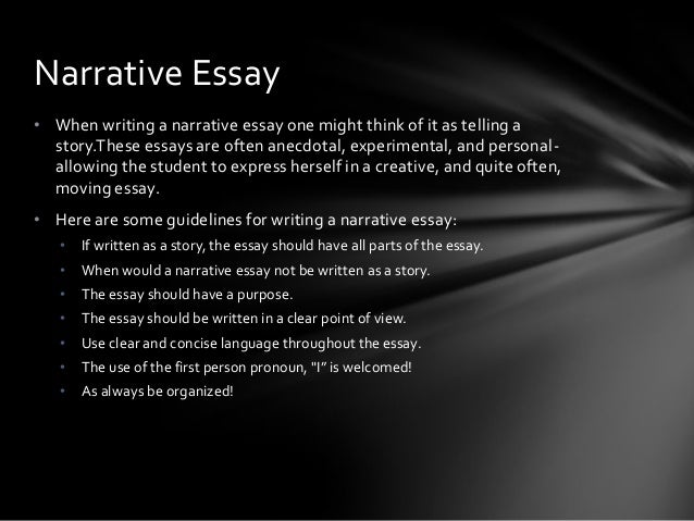 types of essay narrative Writing a narrative essay : narrative essay format, structure, topics, examples, idea, tips, outline.
