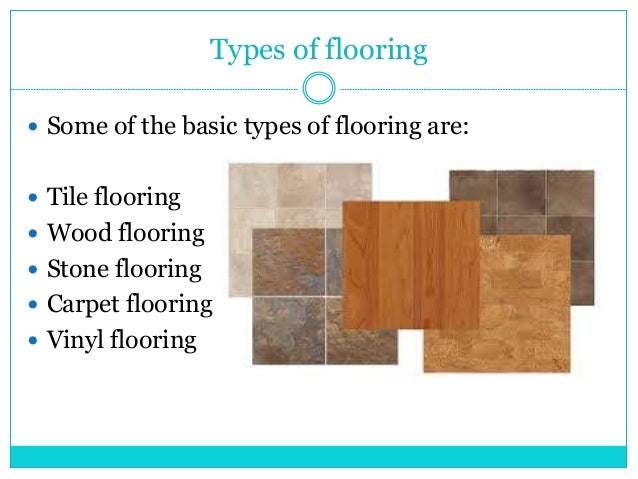 Types of flooring for the house for Type of floors in houses