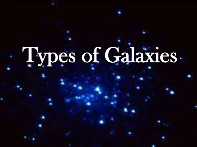 three major classifications of galaxies - photo #38