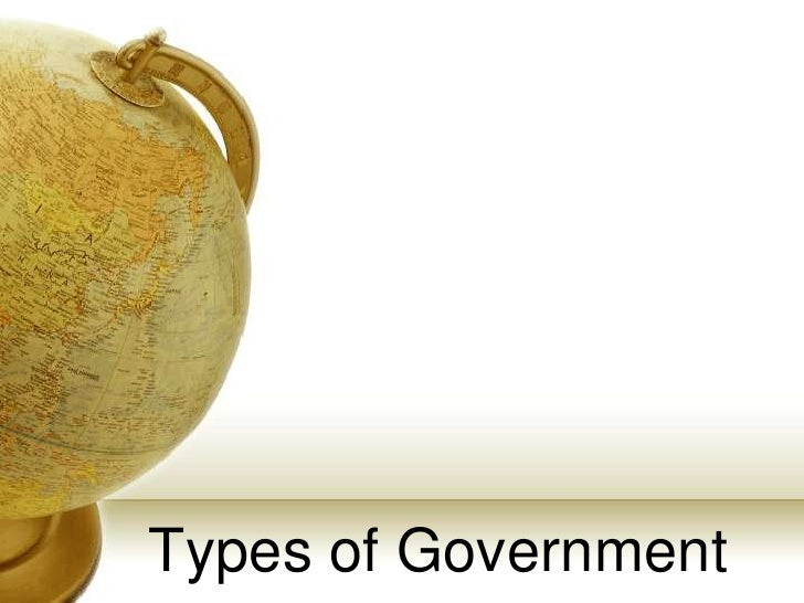 Types of Government<br />