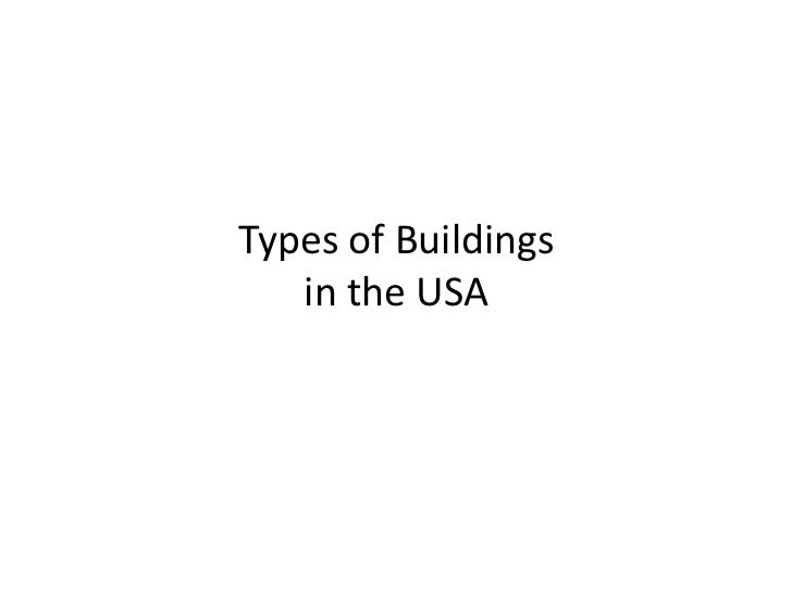 Types of Buildings     in the USA