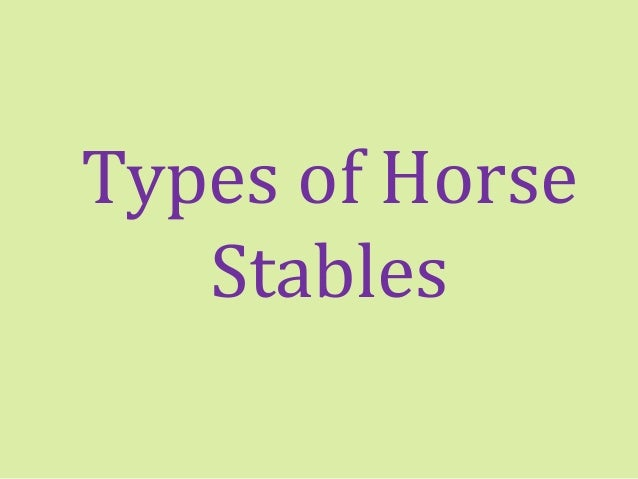 Types of Horse Stables