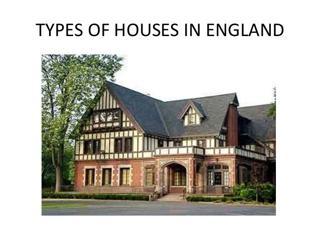 Types of houses in england for Kinds of houses