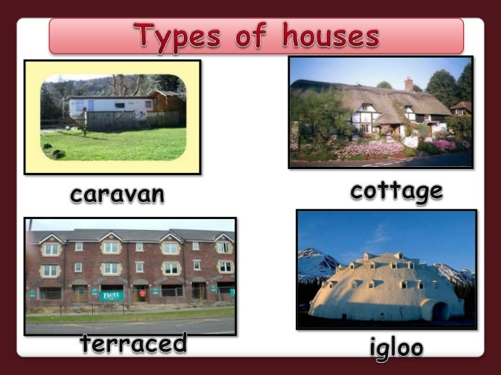 Attractive Types Of Houses: PowerPoint