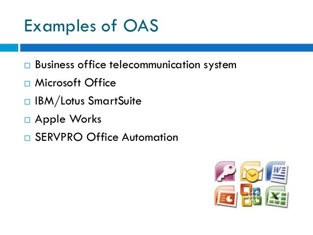 office automated system. information storage 7 examples of oas business office telecommunication system automated
