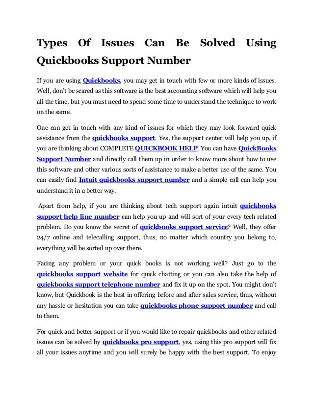 Types Of Issues Can Be Solved Using Quickbooks Support Number If you are using Quickbooks, you may get in touch with few o...