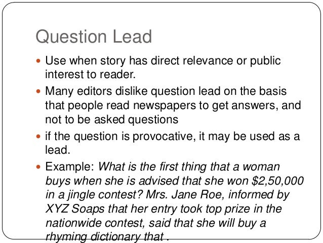 types of leads for essays Types of leads in news writing 1 types of leads in news writing (various patterns) 2 summary/digest/straight leads it brings the.