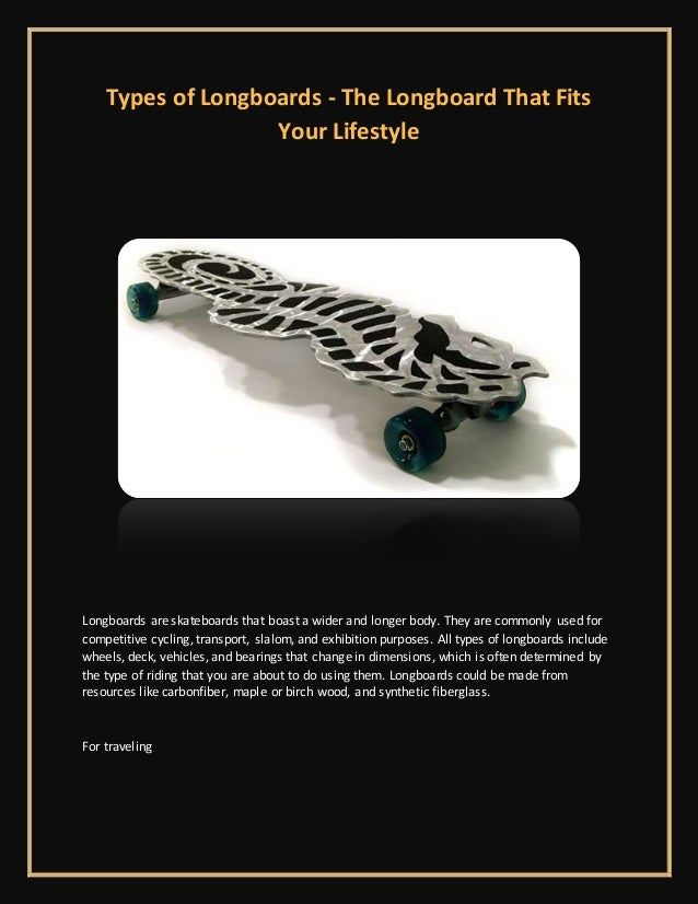 Types of longboards the longboard that fits your lifestyle