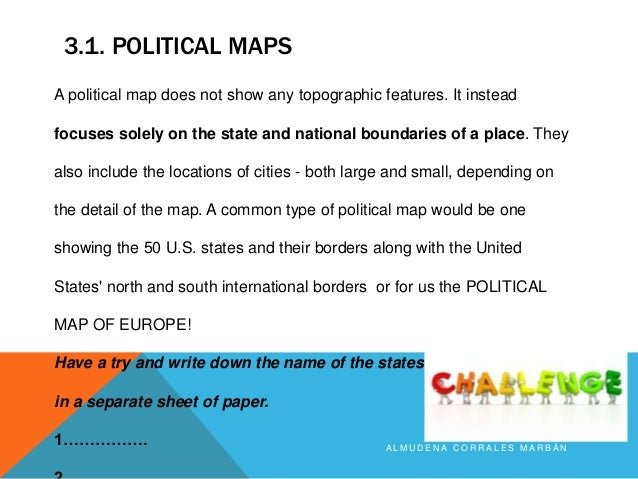 types of maps year2 What Do Political Maps Show the different types of maps a l m u d e n a c o r r a l e s m a r b Á n; 5 3 1 political maps a l m u d e n a c o r r a l e s m a r b what do political maps show