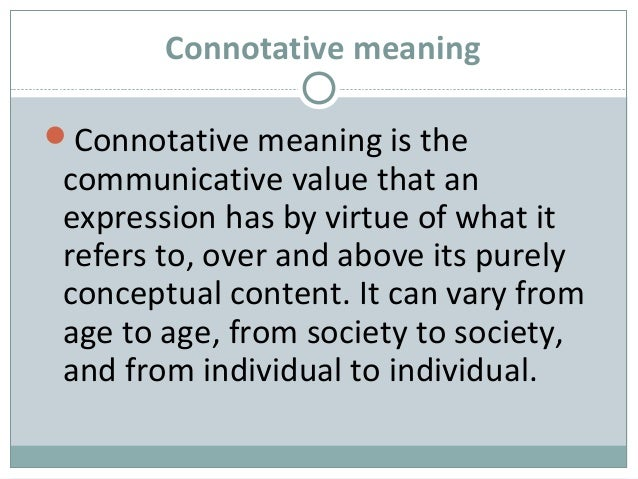 collocative meaning Associative meaning into: connotative, social, affective, reflective, collocative and  thematic meaning 3 conceptual meaning it is the.