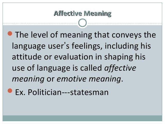 collocative meaning Lehrer (1974:1) asserts that semantics, the study of meaning collocative meaning is the meaning of a word produced in the specific context.