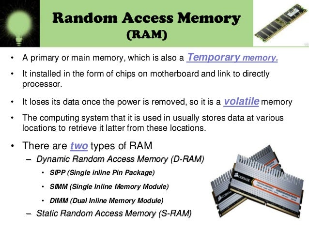 There Are Two Types Of Primary Random Access Memory Read Only 10