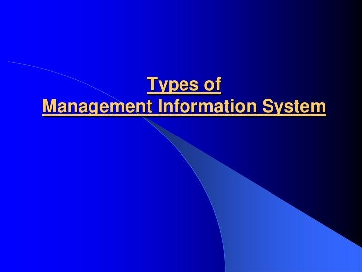 Types ofManagement Information System