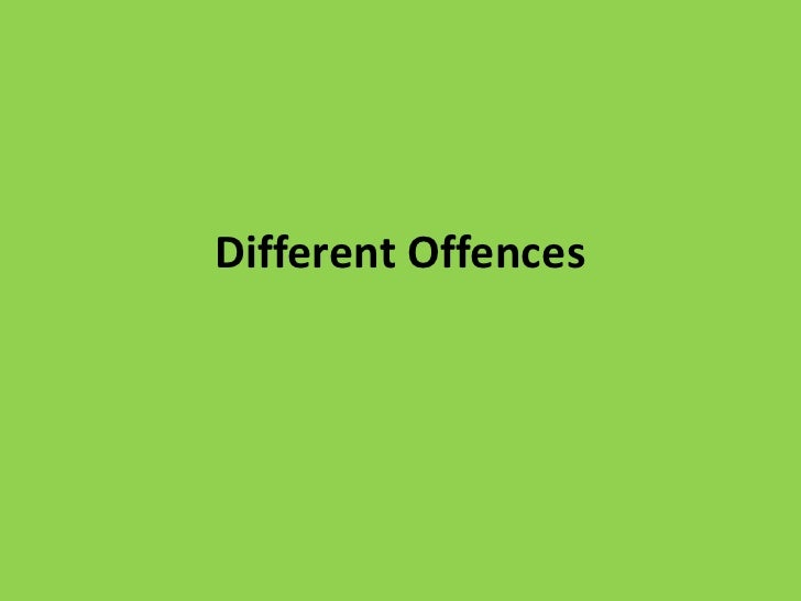 Different Offences