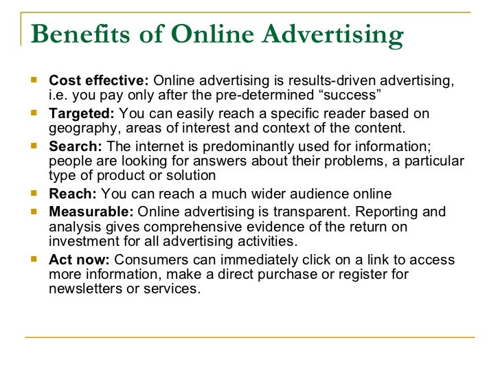 benefits of online advertising Benefits of advertising in any economy  its stability over the past several months reflects the mainstream adoption of online advertising at levels consistent.