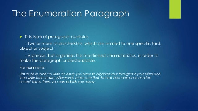 enumeration paragraph Is it grammatically correct to sequence paragraphs using first, second, third, and finally if not, is there a good word that replaces finally starting a paragraph.