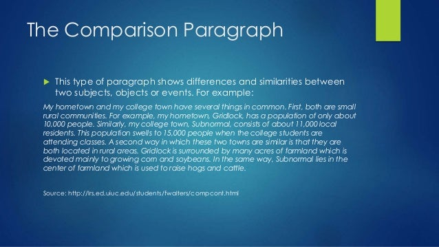 example of comparison paragraph Free tips on comparison and contrast essay  however it is better to devote one paragraph to one item of comparison  for example, you attempted to.