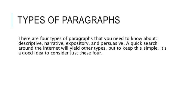 the four types of paragraphs Seven types of paragraph development annotated examples of narration, exposition next, snap test, together all four external tent-poles.