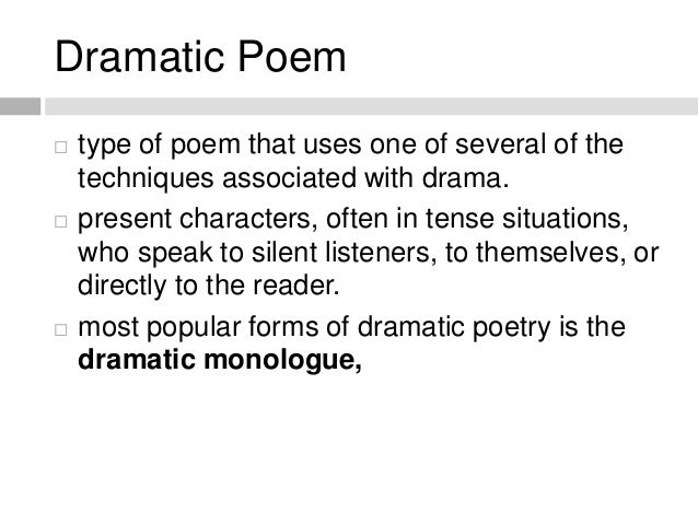 direct performative aspect of drama and or poetry reflected in these forms