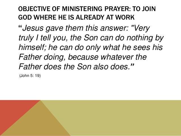 Types of prayer part four, ministering prayer (1)
