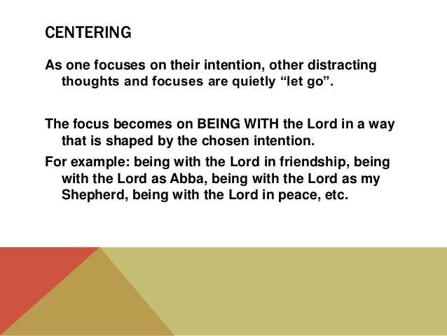 Types of prayer part three, centering prayer