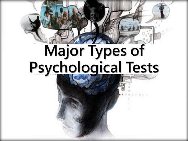 Major Types of Psychological Tests