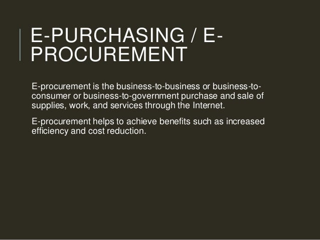 disadvantages of e procurement E-procurement will definitely become a challenge but it should not be an excuse to ignore e-procurement software starting with the positives, this software comes with a low cost for both technology and information thanks to the internet.