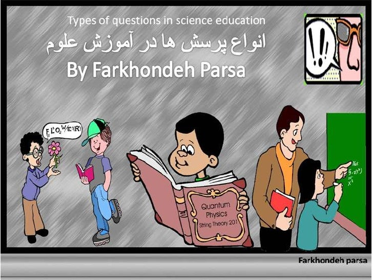 Types  of questions in science  education