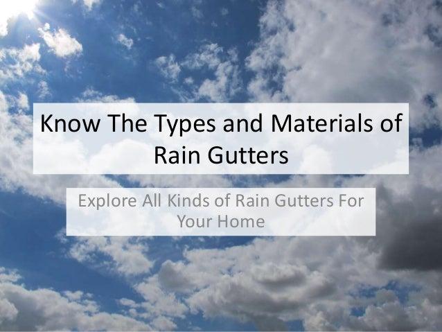 Types of Rain Gutters | SunshineGuttersPRO