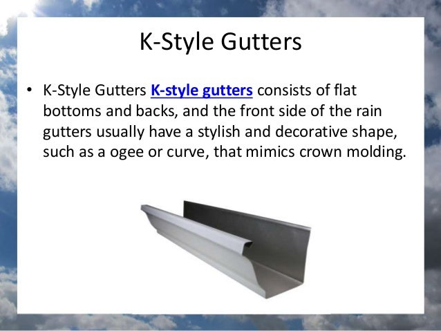 Types Of Rain Gutters Sunshinegutterspro